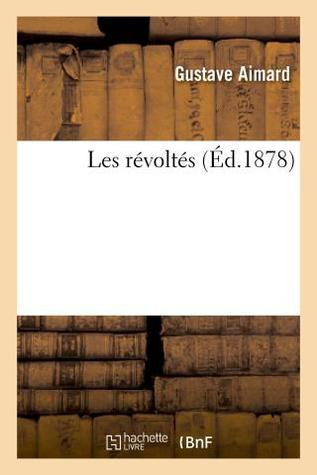 Les Révoltés Gustave Aimard
