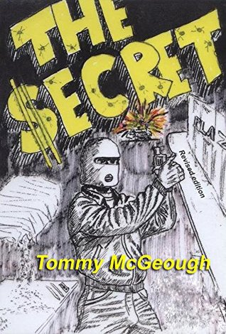 The Secret: Revised Edition  by  Tommy McGeough