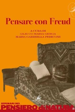 Pensare con Freud Glauco Maria Genga