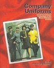 Company Uniforms  by  David E. Carter