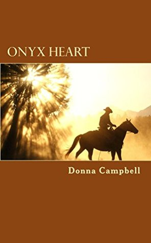 Onyx Heart Donna L. Campbell