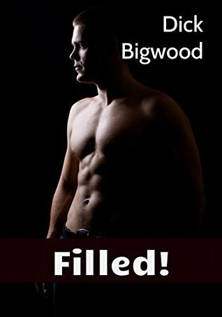 Filled! 9 Book Mega Bundle  by  Dick Bigwood