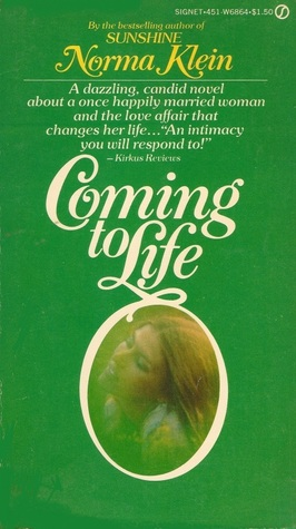 Coming to Life Norma Klein