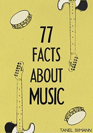 77 Facts About Music Tanel Siimann