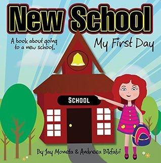 New School: My First Day  by  Jay Moneta