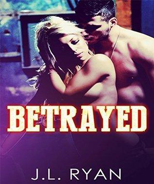 Romance: Betrayed: Contemporary Romance  by  J.L. Ryan