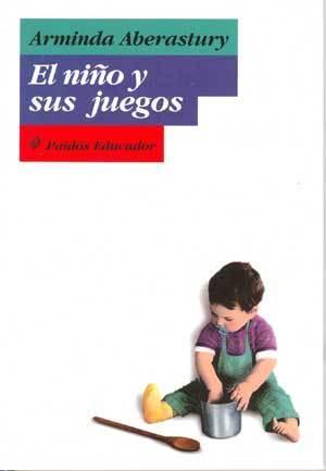 El niño y sus juegos Arminda Aberastury