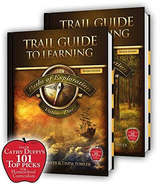 Trail Guide to Learning: Paths of Exploration Second Edition Set Debbie Strayer & Linda Fowler