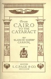 From Cairo to the Cataract  by  Blanche Mabury Carson