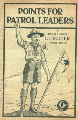 Points for Patrol Leaders  by  CH butler