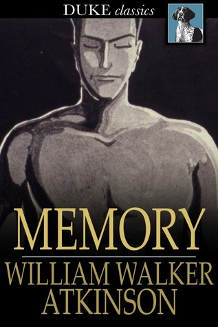 Memory William Walker Atkinson