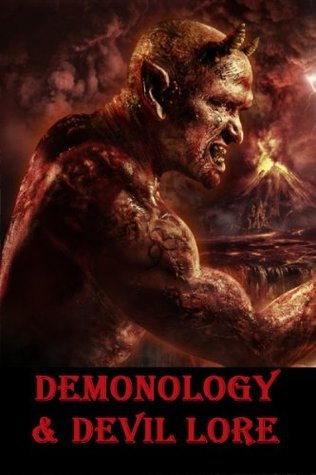 Demonology and Devil Lore (Annotated)  by  Moncure D. Conway