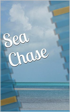 Sea Chase J C Lowder