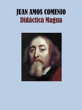 Didáctica Magna  by  Juan Amos Comenio