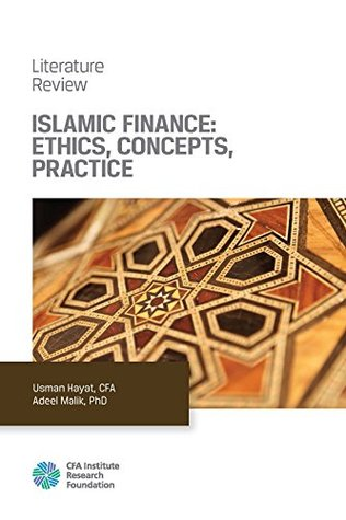 Islamic Finance: Ethics, Concepts, Practice  by  Usman Hayat