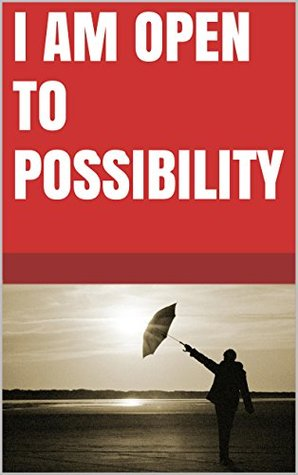 I am open to possibility  by  Lanni Tolls