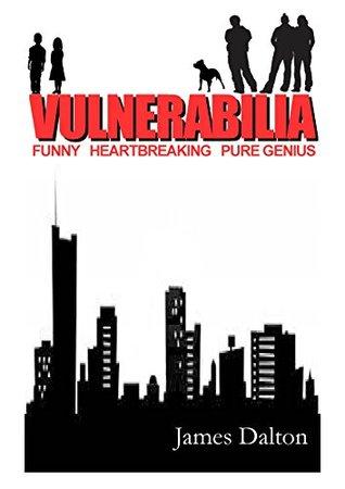 Vulnerabilia  by  James Dalton