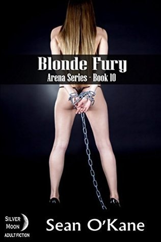 Blonde Fury (Arena Book 10) Sean OKane