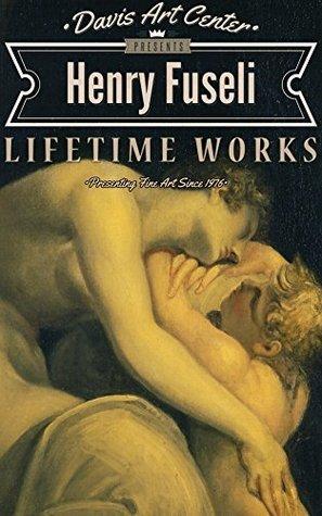 Henry Fuseli: Collectors Edition Art Gallery Nancy Davis