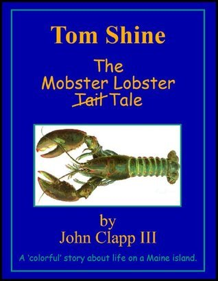 Tom Shine  by  John Clapp III