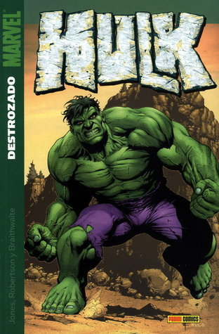 Hulk: Destrozado (Hulk Panini Comics, #5) Bruce Jones