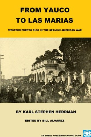 From Yauco To Las Marias  by  Karl Herrman