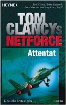 Attentat (Tom Clancys Net Force, #9) Steve Perry