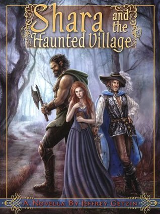 Shara and the Haunted Village [ Young Adult Version ] (Bryanae Series Book 2) Jeffrey Getzin