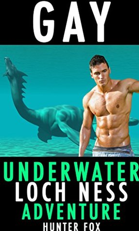 Gay Underwater Loch Ness Adventure: Hunter Fox