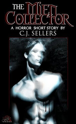 The Mien Collector C.J. Sellers