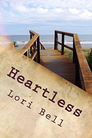 Heartless  by  Lori Bell