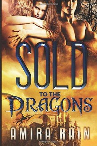 Sold To The Dragons Amira Rain