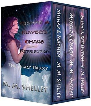 The Legacy Trilogy Box Set  by  M. M. Shelley
