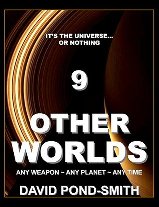 OTHER WORLDS 9: The Sci-Fi Adventure Series  by  David Pond-Smith