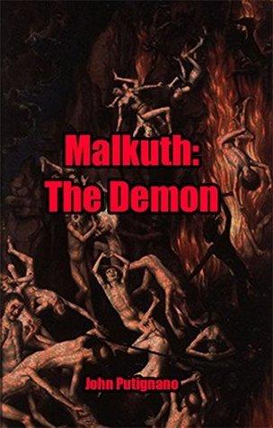 Malkuth: The Demon  by  John Putignano