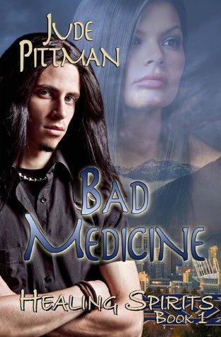 Bad Medicine  by  Jude Atkins
