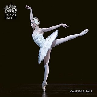 Royal Opera House (Ballerinas) 2015 Square 12x12 Flame Tree  by  Flame Tree Publishing