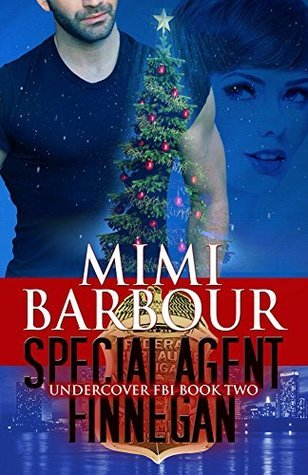 Special Agent Finnegan (Undercover FBI Book 2)  by  Mimi Barbour