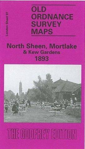North Sheen, Mortlake and Kew Gardens 1893: London Sheet 097  by  Alan Godfrey