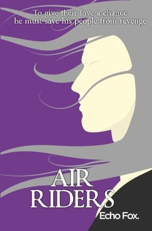 Air Riders (Equilibria) (Volume 3)  by  Echo Fox