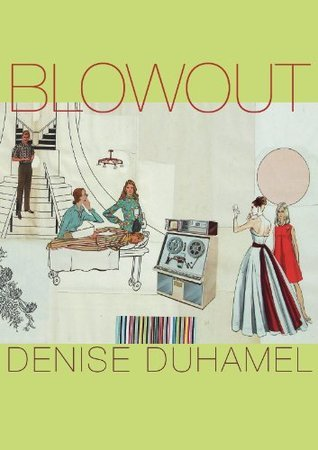 Blowout (Pitt Poetry Series)  by  Denise Duhamel