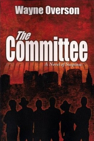 The Committee Wayne Overson
