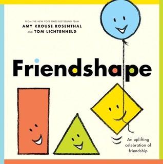 Friendshape  by  Amy Krouse Rosenthal