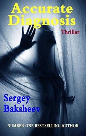 Accurate Diagnosis (The Noose Book 1)  by  Sergey Baksheev