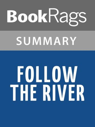 Follow the River  by  James Alexander Thom | Summary & Study Guide by BookRags