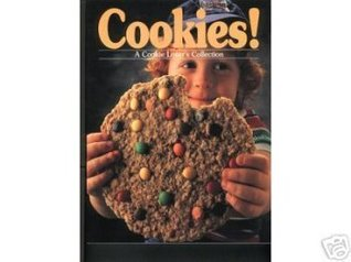 Cookies! A Cookie Lovers Collection Editors of Creative Publishing Internati