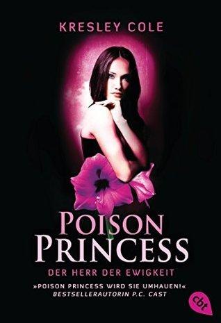 Poison Princess - Der Herr der Ewigkeit: Band 2 Kresley Cole