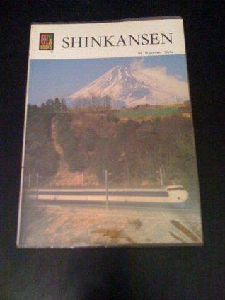 Shinkansen (Colour Book Series)  by  Nagaomi Seki