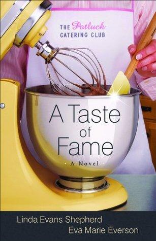 A Taste of Fame (Potluck Catering Club #2)  by  Linda Evans Shepherd