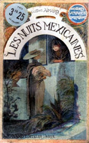 Les nuits mexicaines Gustave Aimard